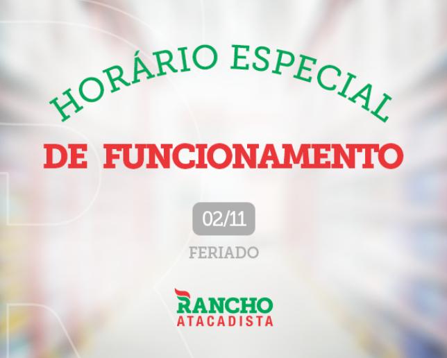 Horário especial de funcionamento no Feriado 02/11
