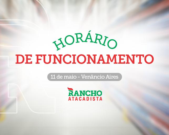 Horário de Funcionamento no Aniversário de Venâncio Aires – 11 de maio