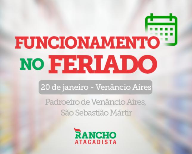 Funcionamento no feriado em Venâncio Aires – 20 de janeiro