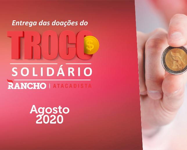 Confira as doações do Troco Solidário em agosto/2020